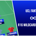 UCL Fantasy Must-Have/Template Players for Round of 16